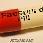 THIS NEW PILL WILL DEFINITELY  PUT PASSWORD HACKERS OUT OF BUSSINESS 4