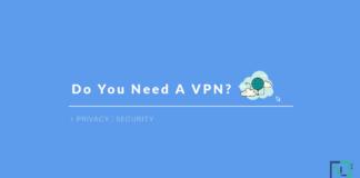 Do You Need A Vpn